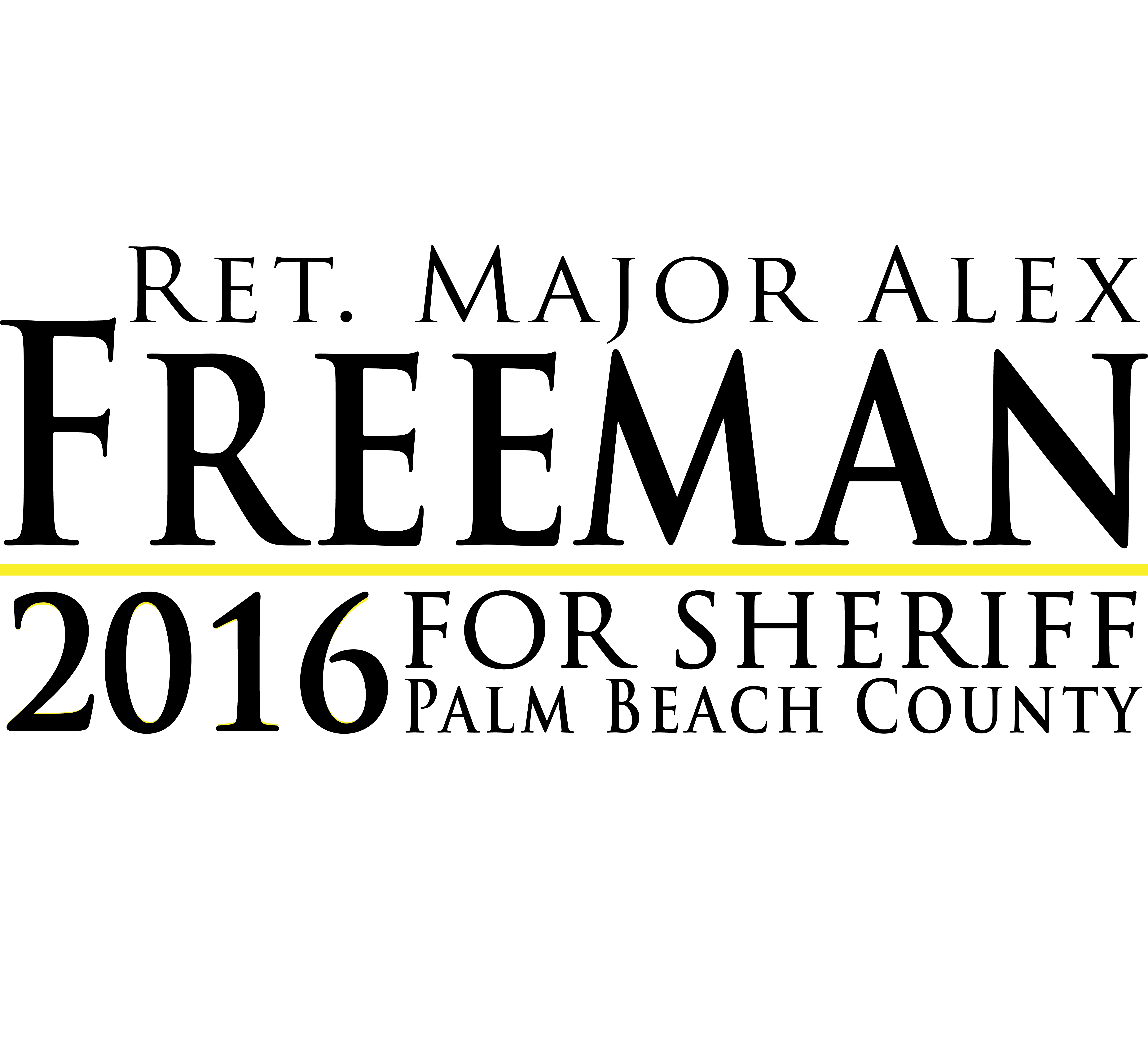 Freeman for Sheriff Campaign 2016