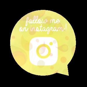 Follow me - Instagram!